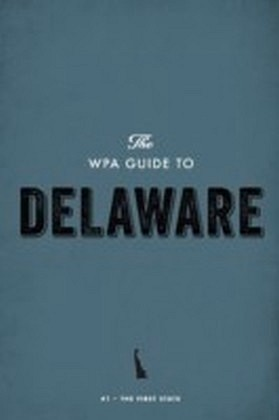 WPA Guide to Delaware