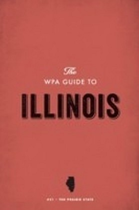 WPA Guide to Illinois