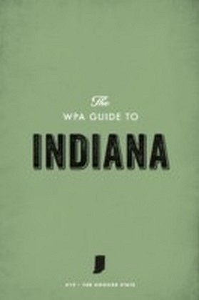 WPA Guide to Indiana