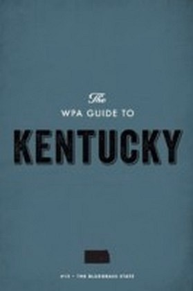 WPA Guide to Kentucky