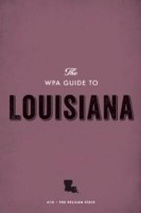 WPA Guide to Louisiana