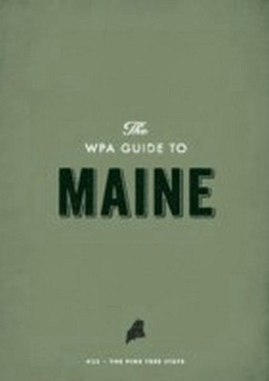 WPA Guide to Maine