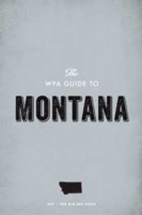 WPA Guide to Montana