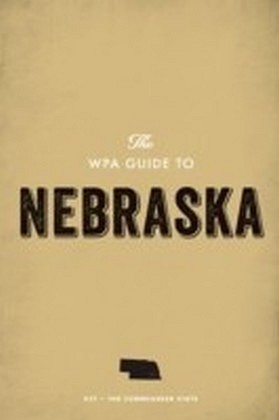 WPA Guide to Nebraska