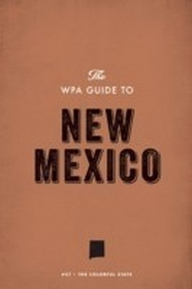 WPA Guide to New Mexico