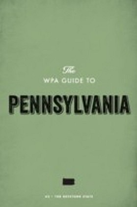 WPA Guide to Pennsylvania