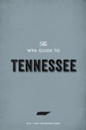 WPA Guide to Tennessee
