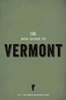 WPA Guide to Vermont