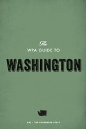 WPA Guide to Washington