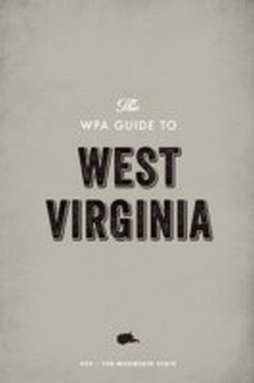WPA Guide to West Virginia