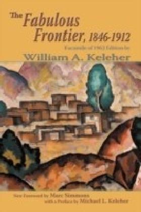 Fabulous Frontier, 1846-1912