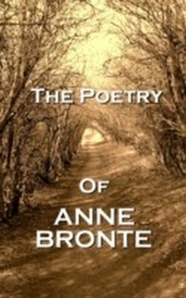 Poetry Of Anne Bronte