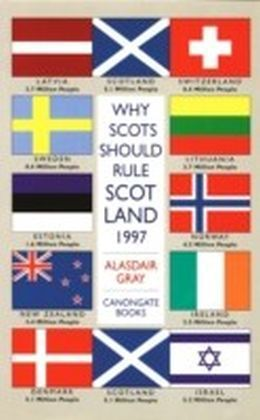 Why Scots Should Rule Scotland, 1997