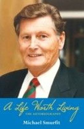 Life Worth Living: Michael Smurfit's Autobiography