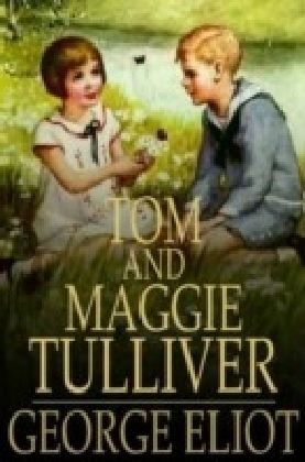 Tom and Maggie Tulliver