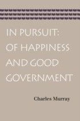 In Pursuit: Of Happiness and Good Government