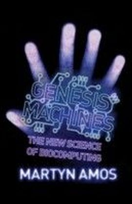 Genesis Machines