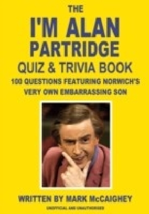 I'm Alan Partridge Quiz & Trivia Book