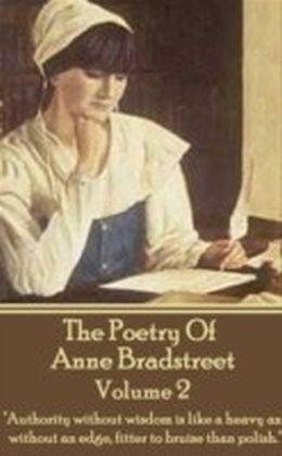 Poetry Of Anne Bradstreet. Volume 2