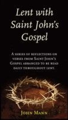 Lent with Saint John's Gospel
