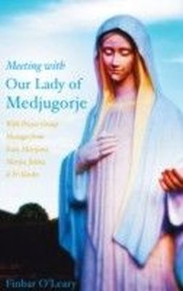 Meeting with Our Lady of Medjugorje