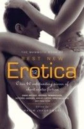 Mammoth Book of Best New Erotica 12