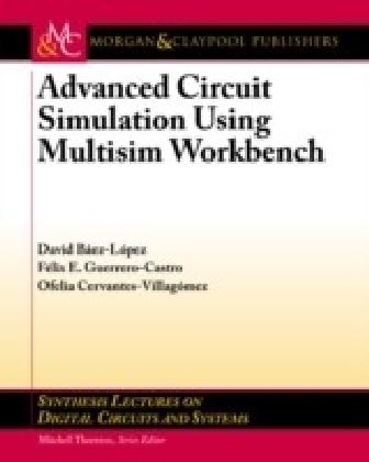 Advanced Circuit Simulation using Multisim Workbench