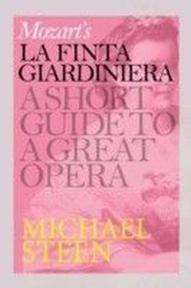 Mozart's La finta giardiniera - (The girl posing as a gardener)