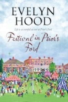 Festival in Prior's Ford - A Cosy Saga of Scottish Village Life