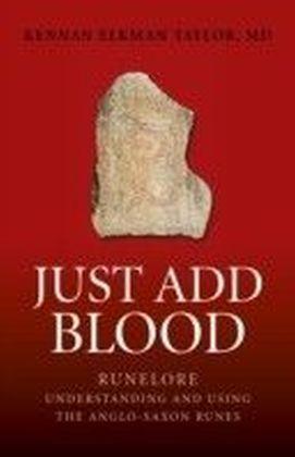 Just Add Blood