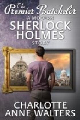Premier Batchelor - A Modern Sherlock Holmes Story