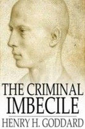 Criminal Imbecile