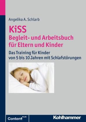 KiSS - Begleit- und Arbeitsbuch für Eltern und Kinder