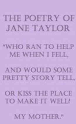Poetry Of Jane Taylor