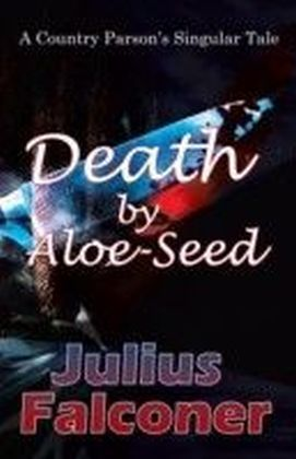 Death by Aloe-Seed