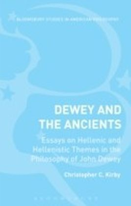 Dewey and the Ancients