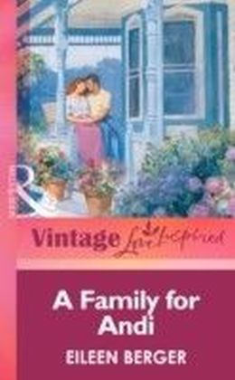 Family for Andi (Mills & boon Vintage Love Inspired)