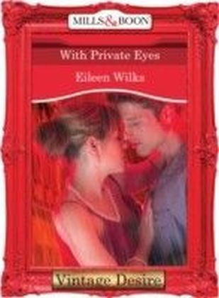 With Private Eyes (Mills & Boon Desire) (Dynasties: The Barones - Book 11)