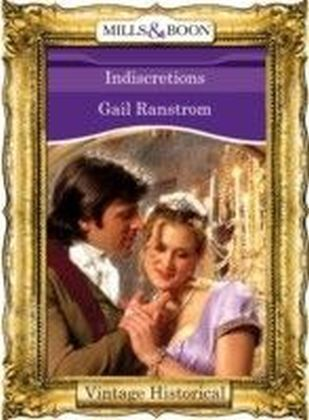 Indiscretions (Mills & Boon Historical)