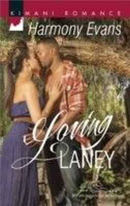 Loving Laney (Mills & Boon Kimani) (The Browards of Montana - Book 3)