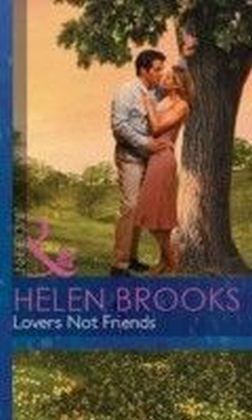 Lovers not Friends (Mills & Boon Modern)