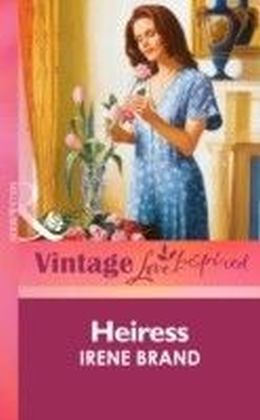 Heiress (Mills & boon Vintage Love Inspired)