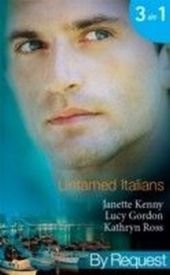 Untamed Italians (Mills & Boon By Request)