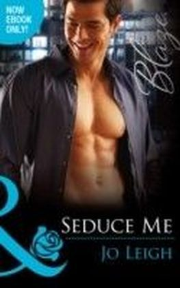 Seduce Me (Mills & Boon Blaze) (It's Trading Men! - Book 4)