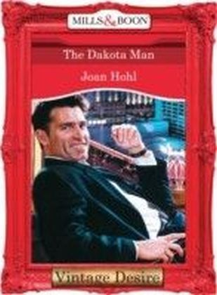 Dakota Man (Mills & Boon Desire) (Man of the Month - Book 68)