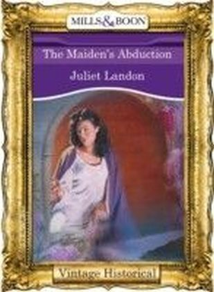 Maiden's Abduction (Mills & Boon Historical)