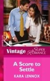 Score to Settle (Mills & Boon Vintage Superromance) (Project Justice - Book 3)