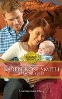 Precious Gift (Mills & Boon M&B) (Logan's Legacy - Book 12)