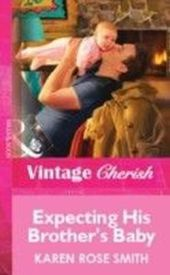Expecting His Brother's Baby (Mills & Boon Vintage Cherish)