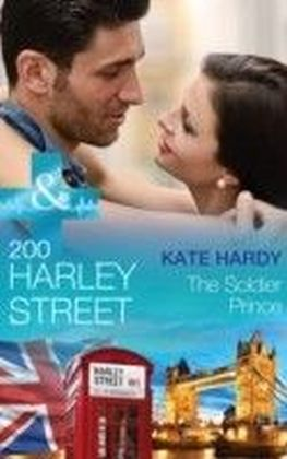 200 Harley Street: The Soldier Prince (Mills & Boon Medical) (200 Harley Street - Book 5)